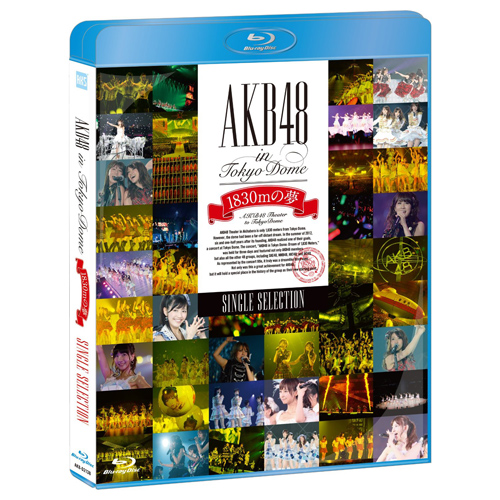 AKB48 in TOKYO DOME~1830mの夢~<Blu-ray SINGLE SELECTION>