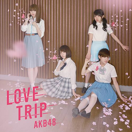 LOVE TRIP / しあわせを分けなさい<Type E>【通常盤】