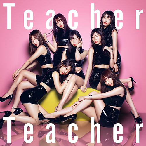 Teacher TeacherAKB48 52ndシングル